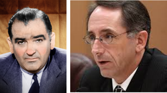 """McCarthy Comparisons. Was the U.S. Senator Joseph McCarthy's (Left) """"Red Scare"""" of the 1950s comparable to California State Senator Joe  Dunn's (Right) """"Spy Scare"""" in 2005? A U.S. Army lawyer stopped McCarthy's fear-mongering in its tracks with the question, """"Have you no  decency Sir?"""" Dunn dismissed Army Investigator Reports concluding the California National Guard neither spied on U.S. citizens nor infiltrated Code Red. Although Dunn's senate investigation convicted innocent Guardsmen of spying in the  court  of public  opinion, Karma may have intervened to impose justice in Dunn's case when the  California  State Bar fired him as its executive director on allegations of ethic violations and filing fraudulent travel expenses. (FLICKR Photos)"""